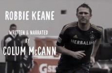 Irish author Colum McCann's moving ode to Robbie Keane