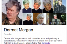 Um sorry Google, but that's not Dermot Morgan