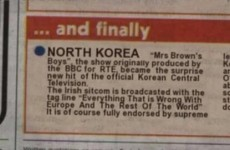 No, Mrs Brown's Boys isn't a surprise hit in North Korea