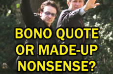 Quiz: Bono Quote Or Made-Up Nonsense?