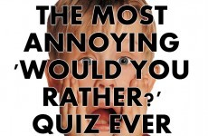 The Most Annoying 'Would You Rather?' Quiz Ever