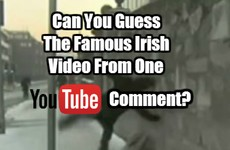 Can You Guess The Famous Irish Video From One YouTube Comment?