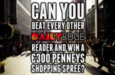 Can you beat every other DailyEdge reader and win a €300 Penneys shopping spree?