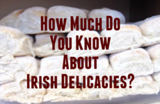 How Much Do You Know About Irish Delicacies?