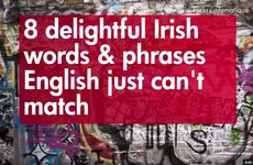 8 perfect Irish words and phrases English just can't match