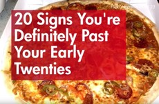 20 Signs You're Definitely Past Your Early Twenties
