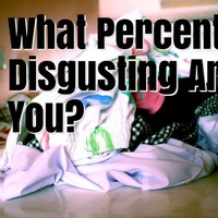 What Percent Disgusting Are You?