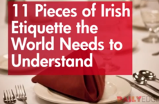11 pieces of Irish etiquette the world needs to understand