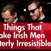11 things that make Irish men utterly irresistible