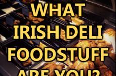What Irish Deli Foodstuff Are You?