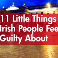 11 little things Irish people feel guilty about