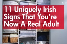 11 uniquely Irish signs you're now a real adult