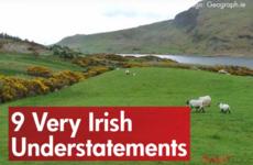 9 Very Irish Understatements