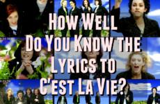 How Well Do You Know the Lyrics to C'est La Vie?