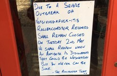 A shop in Kilkenny decided not to open the day after the Bank Holiday, because of The Fear