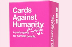 Cards Against Humanity released a 'For Her' version - which is the exact same as the original but more expensive