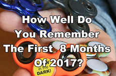 How Well Do You Remember The First 8 Months Of 2017?