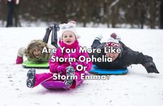 Are You More Like Storm Ophelia Or Storm Emma?
