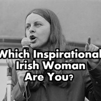 Which Inspirational Irish Woman Are You?