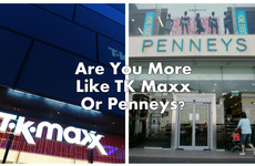 Are You More Like TK Maxx Or Penneys?