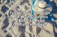 Tell Us Your Star Sign And We'll Give You a Book To Read On Your Holidays