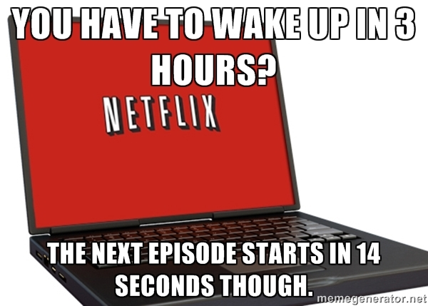 Scumbag Netflix - Imgur
