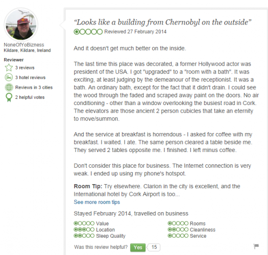 Cork hotel receives painful TripAdvisor review, manager's ... Funny Bad Hotel Reviews