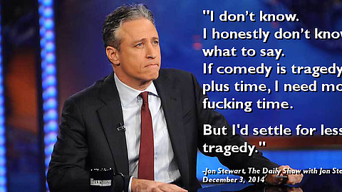 I honestly don't know what to say. Jon Stewart