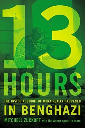 thirteen-hours-the-inside-account-of-what-really-happened-in-benghazi