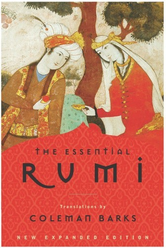 the-essential-rumi-by-jalal-ad-din-muhammad-rumi