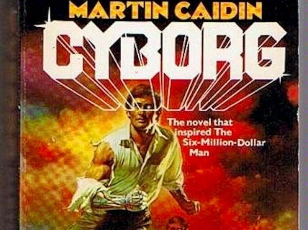 martin-caidins-cyborg-predicted-the-first-bionic-limb