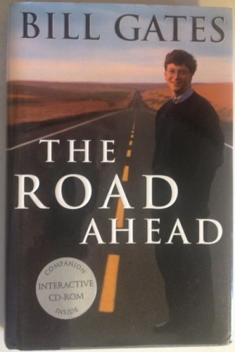 still-despite-his-famed-long-term-vision-gates-didnt-get-everything-right-the-hardcover-version-of-his-1995-book-the-road-ahead-discounted-the-potential-of-the-internet--a-position-he-fixed-and-addressed-when-it-went-to-p