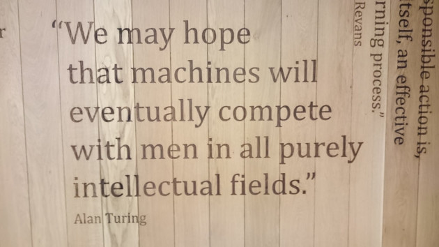 We may hope that machines compete with men in all purely intellectual fields --Alan Turing