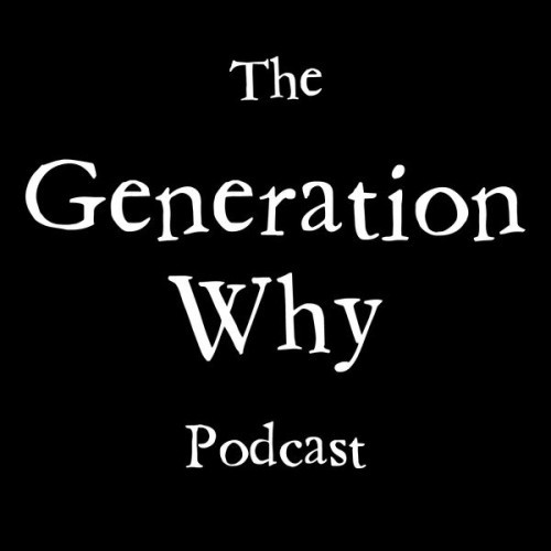 the-generation-why-podcast