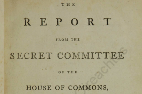 A 1798 report from a House of Commons Secret Committee on the 1798 rebellion.
