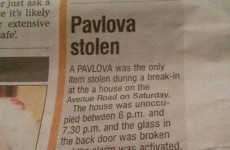 'Pavlova stolen' is the greatest local news story in Ireland today