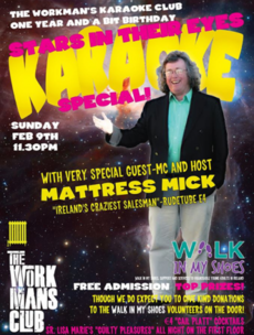 Your chance to actually meet Mattress Mick is here, karaoke style!