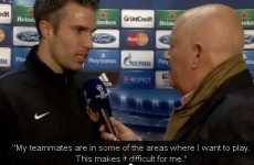 VIDEO: Frustrated Robin van Persie says team-mates playing in spaces he wants to be