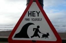 This Waterford warning sign is wonderfully Irish