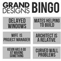 Who wants to play Grand Designs Bingo?