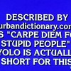 Brilliant Jeopardy clue describes YOLO to perfection