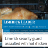 Hot chicken headline of the week from the Limerick Leader