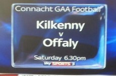 Sky Sports promo says Kilkenny v Offaly is a Connacht football game