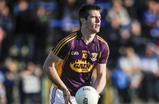Just one change in Wexford team to face Dublin in Leinster semi final