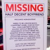 This sign for a 'missing boyfriend' says what every single girl is thinking