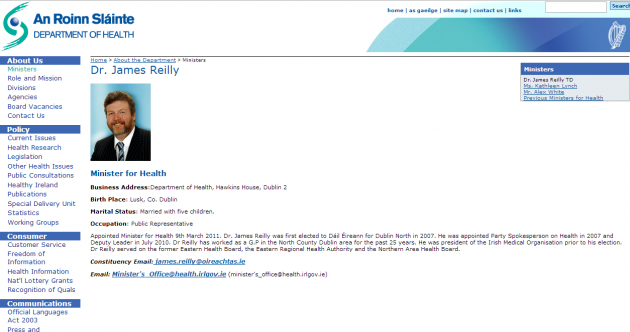 James Reilly is still Health Minister... according to the Department's website