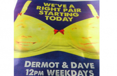 This print ad for Today FM's Dermot & Dave is picking up a lot of flak