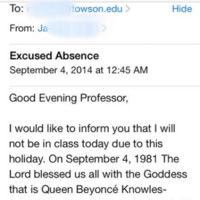 Student emails her professor to say that she's not going to class on Beyoncé's birthday