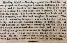 200 years ago there was an Ireland v Russia hurling match in London