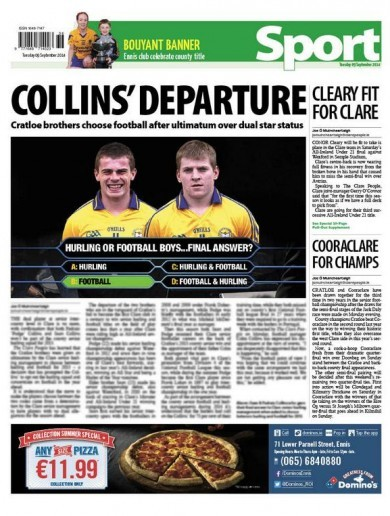 The Clare People have a great back page on the Collins' decision to play football